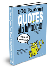 101 Famous Quotes from Alice in Wonderland - Complete
