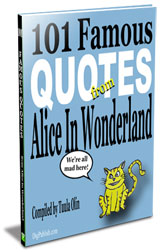 101 Famous Quotes from Alice in Wonderland - Paperback